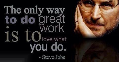 love-what-u-do-steve-jobs {focus_keyword} Bekerja Tanpa Perlu Stress love what u do steve jobs